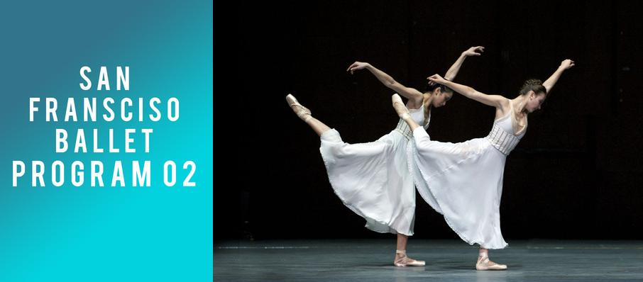 San Francisco Ballet - Program 02 at War Memorial Opera House