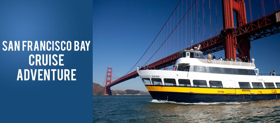 San Francisco Bay Cruise Adventure at SF Bay Cruise Adventure
