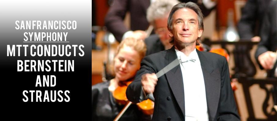San Francisco Symphony - MTT Conducts Bernstein and Strauss at Davies Symphony Hall