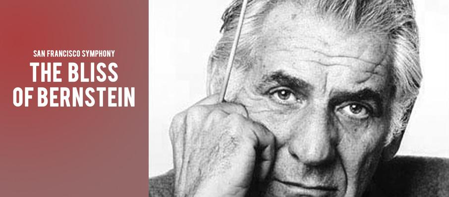 San Francisco Symphony - The Bliss of Bernstein at Davies Symphony Hall