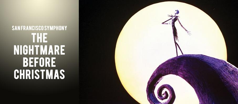 San Francisco Symphony - Nightmare Before Christmas in Concert at Davies Symphony Hall ...