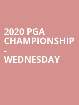 2020 PGA Championship - Wednesday at TPC Harding Park