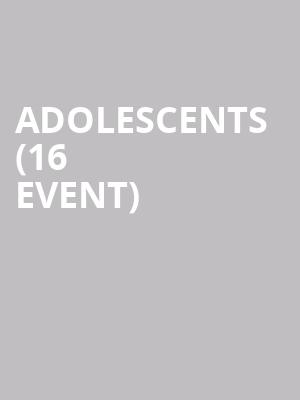 Adolescents (16+ Event) at The Catalyst
