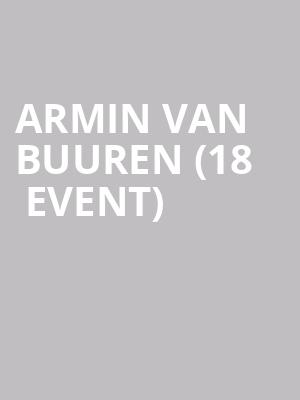 Armin Van Buuren (18+ Event) at Bill Graham Civic Auditorium