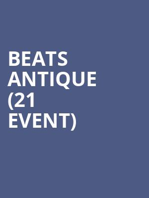 Beats Antique (21+ Event) at The Catalyst