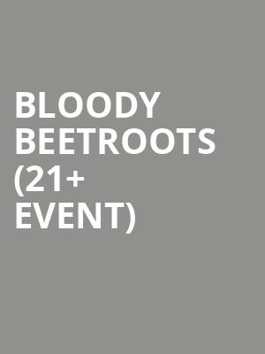 Bloody Beetroots  %2821%2B Event%29 at The Independent
