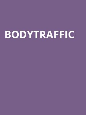 Bodytraffic at Ruth Finley Person Theater