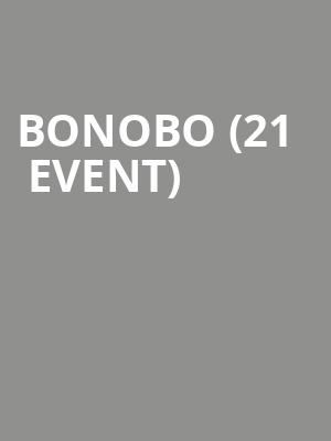 Bonobo (21+ Event) at The Midway
