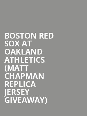 new product 33e36 5c004 Boston Red Sox at Oakland Athletics (Matt Chapman Replica ...