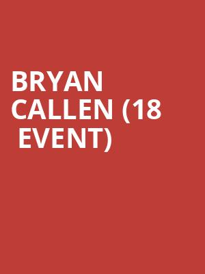 Bryan Callen (18+ Event) at Cobbs Comedy Club