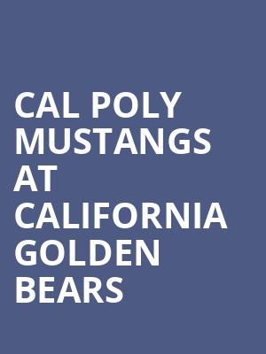 Cal Poly Mustangs at California Golden Bears at Haas Pavilion