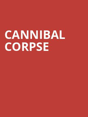 Cannibal Corpse at Slims