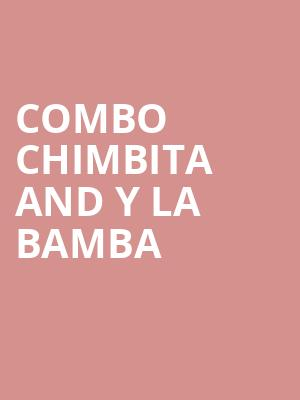 Combo Chimbita and Y La Bamba at Slims