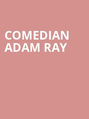 Comedian Adam Ray at Punch Line Comedy Club