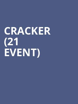 Cracker (21+ Event) at McNear's Mystic Theatre