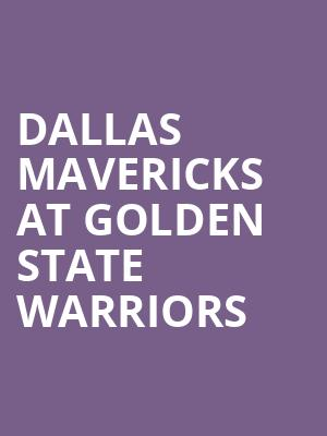 Dallas Mavericks at Golden State Warriors at Oracle Arena