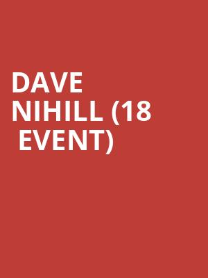 Dave Nihill (18+ Event) at Cobbs Comedy Club