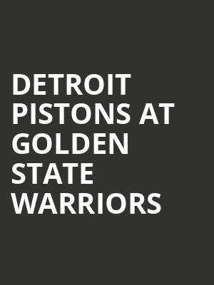 Detroit Pistons at Golden State Warriors at Oracle Arena
