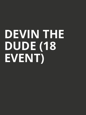 Devin the Dude (18+ Event) at Brick & Mortar Music Hall