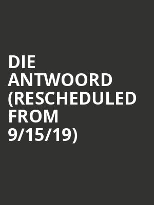 Die Antwoord (Rescheduled from 9/15/19) at Bill Graham Civic Auditorium