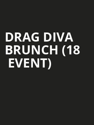 Drag Diva Brunch (18+ Event) at Cobbs Comedy Club