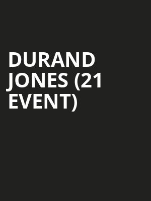 Durand Jones (21+ Event) at The Independent