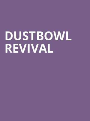 Dustbowl Revival at The Fillmore