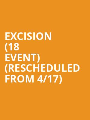 Excision (18+ Event) (Rescheduled from 4/17) at Bill Graham Civic Auditorium