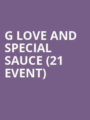 G Love and Special Sauce (21+ Event) at The Independent