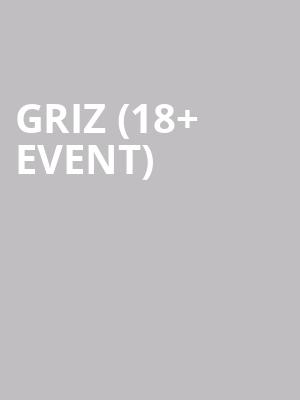 Griz %2818%2B Event%29 at The Warfield