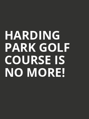 Harding Park Golf Course is no more