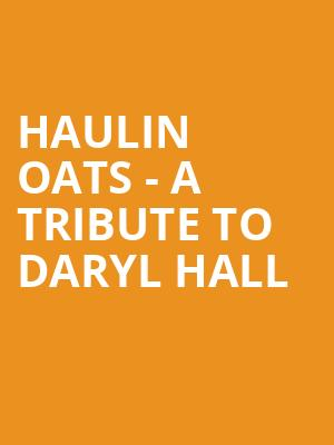 Haulin Oats - A Tribute to Daryl Hall & John Oats (21+ Event) at Neck of the Woods