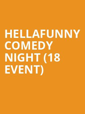 HellaFunny Comedy Night (18+ Event) at Cobbs Comedy Club