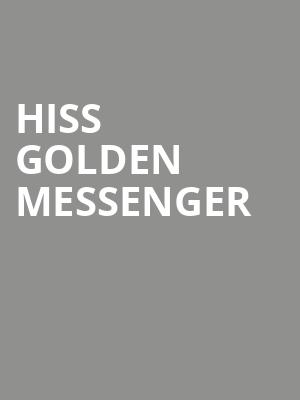 Hiss Golden Messenger at Great American Music Hall