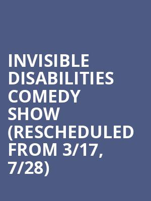 Invisible Disabilities Comedy Show (Rescheduled from 3/17, 7/28) at Punch Line Comedy Club
