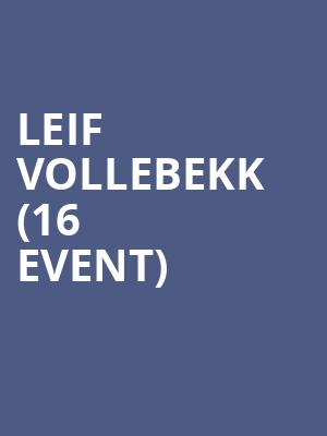 Leif Vollebekk (16+ Event) at The Catalyst