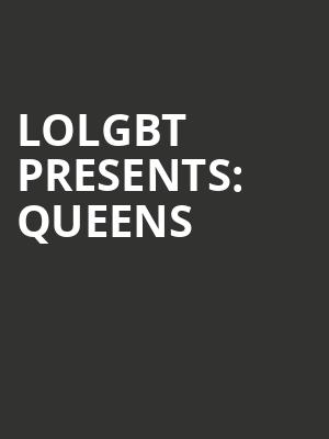 LoLGBT+ Presents: Queens & Comedy at Punch Line Comedy Club