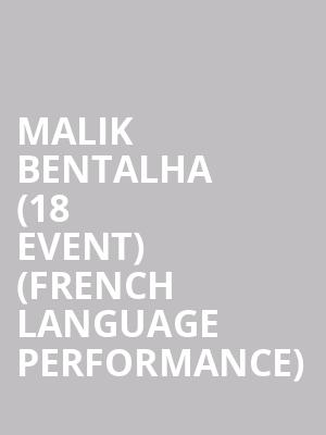 Malik Bentalha (18+ Event) (French Language Performance) at Cobbs Comedy Club