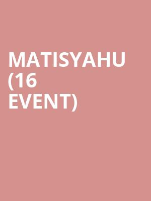 Matisyahu (16+ Event) at The Catalyst