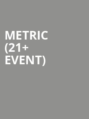 Metric %2821%2B Event%29 at Mezzanine