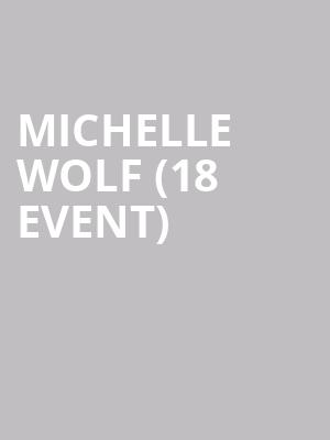 Michelle Wolf (18+ Event) at Cobbs Comedy Club