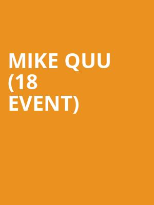 Mike Quu (18+ Event) at Cobbs Comedy Club