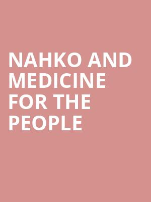 Nahko And Medicine for the People at The Warfield