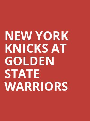 New York Knicks at Golden State Warriors at Oracle Arena