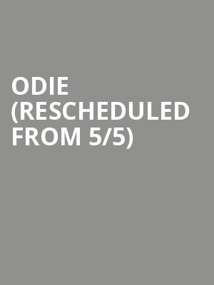 Odie (Rescheduled from 5/5) at The Independent