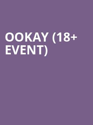 Ookay %2818%2B Event%29 at Regency Ballroom