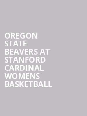 Oregon State Beavers at Stanford Cardinal Womens Basketball at Maples Pavilion