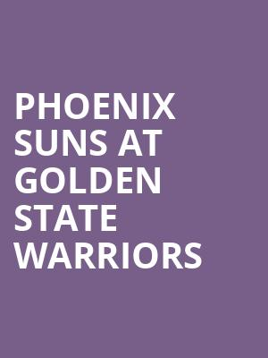 Phoenix Suns at Golden State Warriors at Oracle Arena