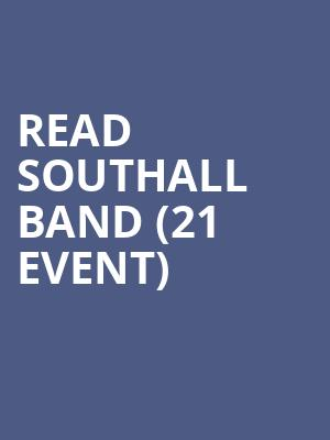 Read Southall Band (21+ Event) at McNear's Mystic Theatre