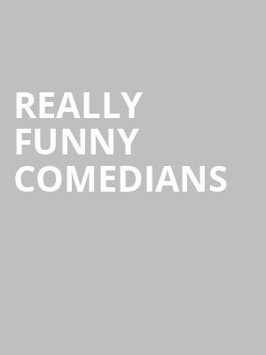 Really Funny Comedians at Cobbs Comedy Club